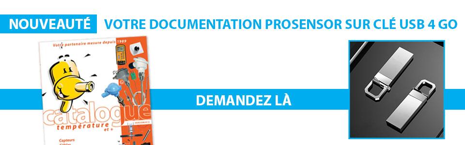 Votre documentation Prosensor sur clé usb